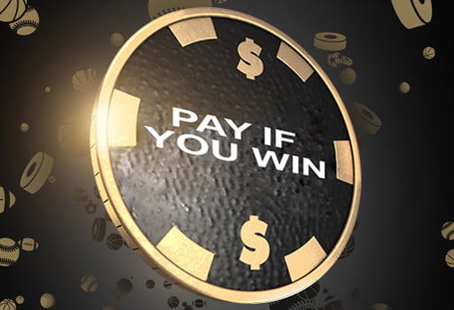 Pay if you win